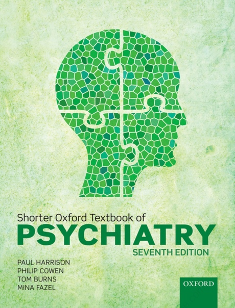Shorter Oxford Textbook of Psychiatry by Paul Harrison, Philip Cowen, Tom Burns, Mina Fazel