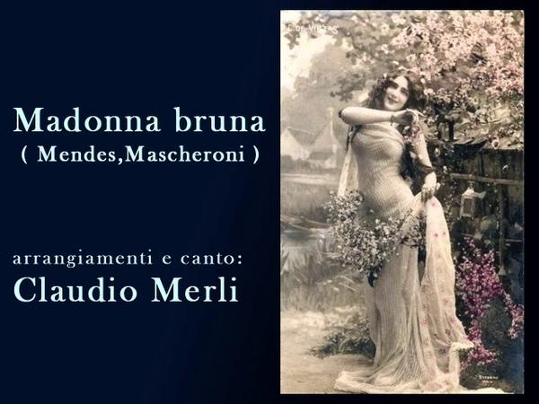 Madonna bruna Claudio Merli