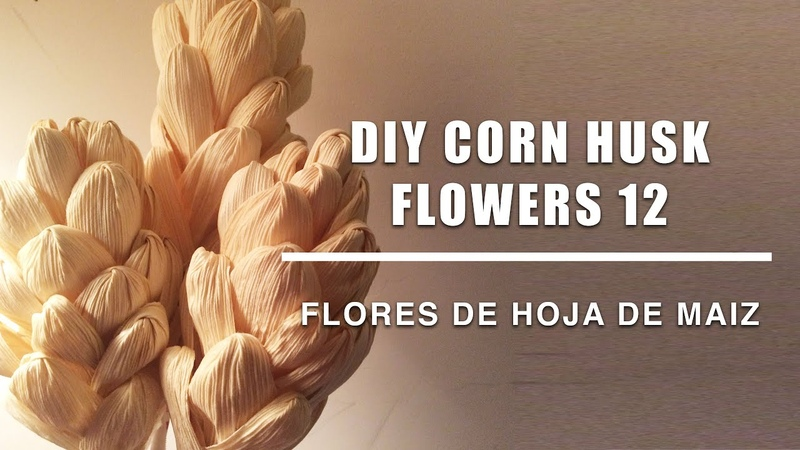 Como se hace flores hoja de maiz 12 Corn husk dolls flowers hojas de totomoxtle