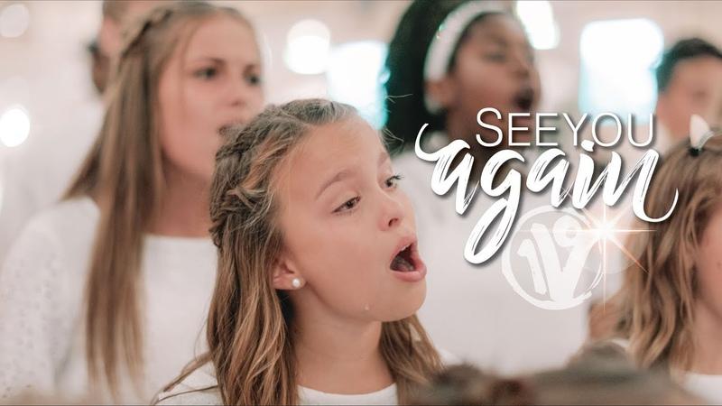 See You Again Charlie Puth Wiz Khalifa Cover by One Voice Children's Choir