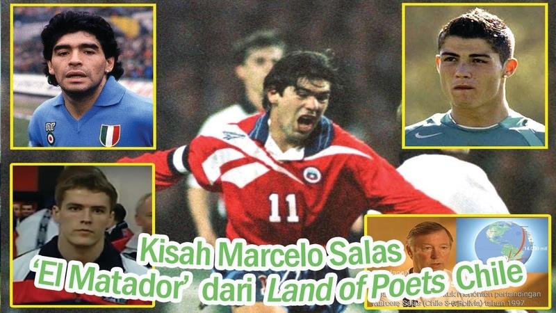 Kisah Marcelo Salas ⚽ 'El Matador'  dari Land of Poets  Chile  YouTube