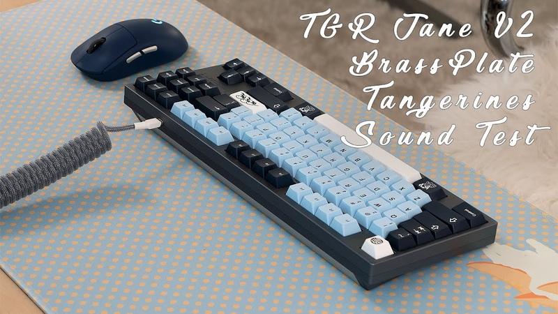 TGR Jane V2 Brass Plate Tangerine Switches Keyboard Sound Typing Test ASMR