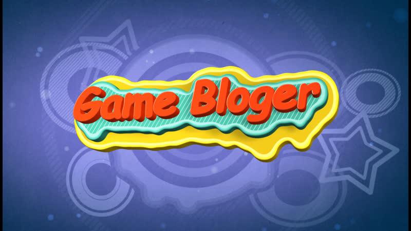 ПРЕЗЕНТАЦИЯ. Game Bloger- Новый авторский проект!
