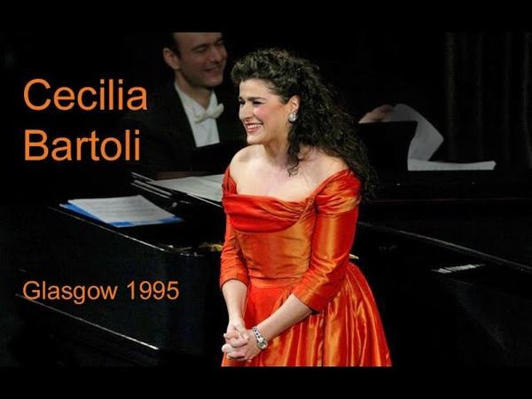 Cecilia Bartoli Recital Glasgow 1995