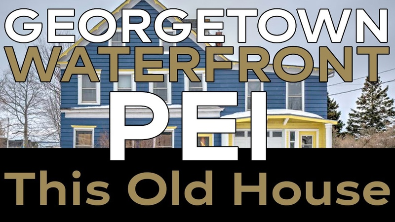 Georgetown Prince Edward Island Waterfront Real Estate PEI CANADA 58 Water Street Century 21 REALTOR
