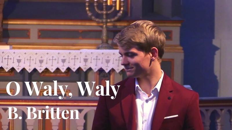 O Waly Waly The Water is Wide Aksel Rykkvin 16y baritone Eirik Haug Stømner