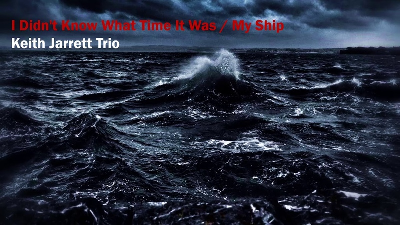 Keith Jarrett Trio I Didn't Know What Time It Was My Ship Live in Netherlands 1985
