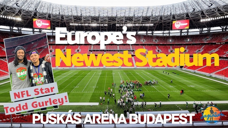 Europe's NEWEST Stadium PUSKAS ARENA What do NFL Players think of Budapest Hungary