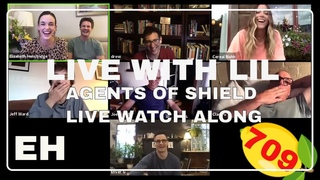 Live with Lil! AGENTS OF SHIELD ep 709, DIRECTED BY ME 🥳