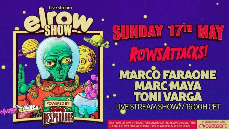 Marco Faraone DJ set elrowSHOW Rows Attacks @Beatport Live