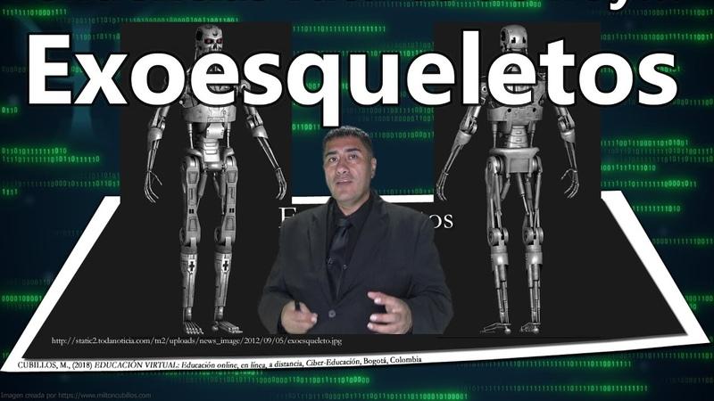 Tendencias futuras de hoy… Exoesqueletos