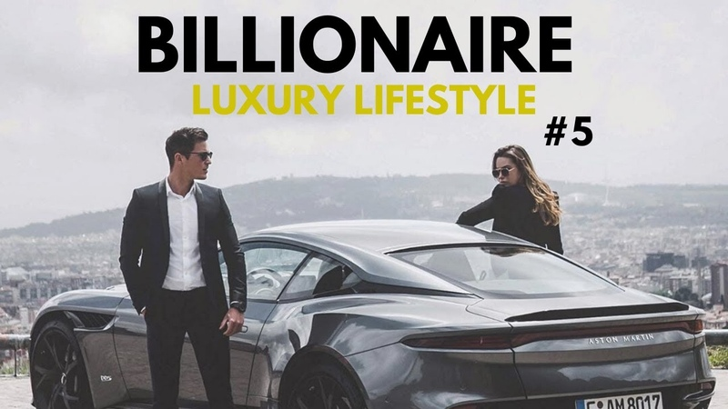 BILLIONAIRE Luxury Lifestyle 💲 Billionaire Entrepreneur Motivation 5