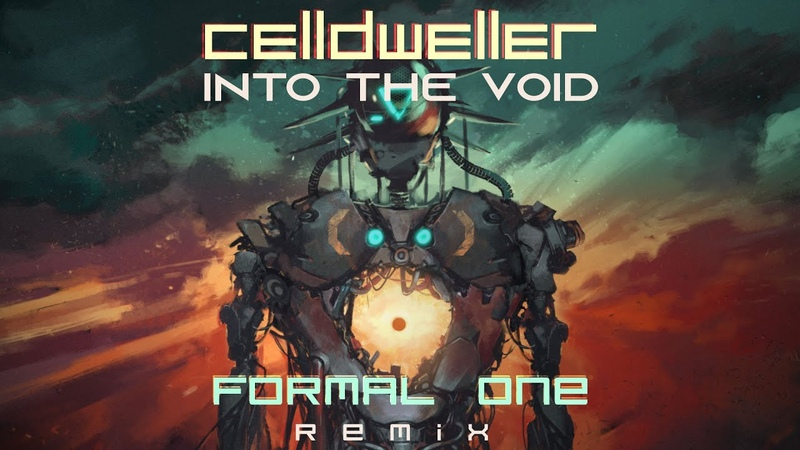 Celldweller Into The Void Formal One Remix
