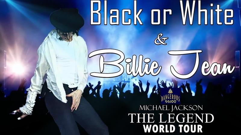 Michael Jackson Black or White Billie jean The Legend World Tour
