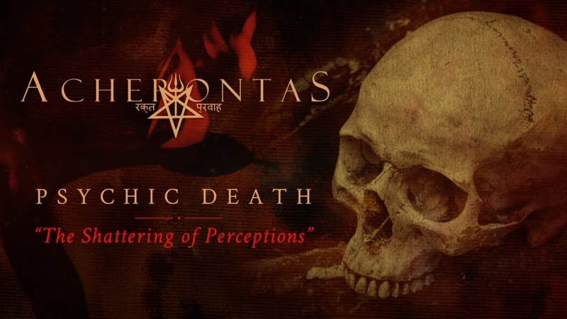 ACHERONTAS Psychic Death 'The Shattering of Perceptions' Official Track Stream
