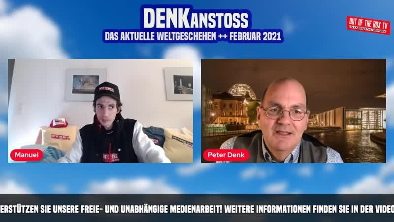 DENKanstoss__Das_aktuelle_Weltgeschehen_02_2021_mit_Peter_Denk