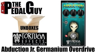 ThePedalGuy Unboxes the Tortuga Effects Abduction Jr. Germanium Overdrive Pedal