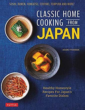 Cl ic Home Cooking from Japan - Asako Yoshida