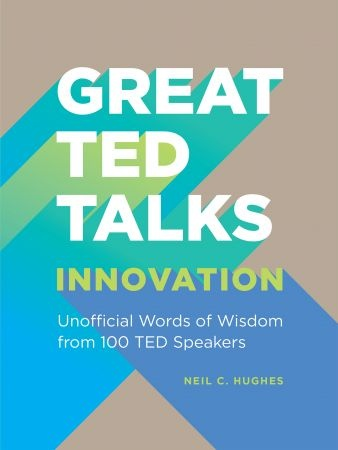 Innovation  An Unofficial Guide - Neil C. Hughes