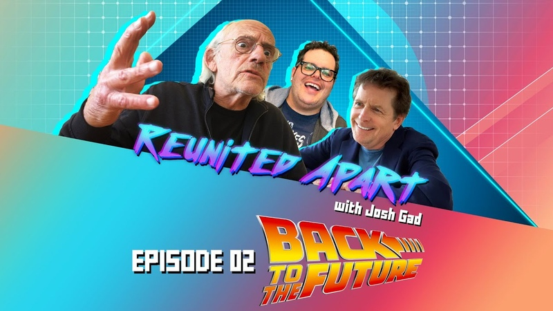 It's Time to go BACK TO THE FUTURE Reunited Apart with Josh Gad