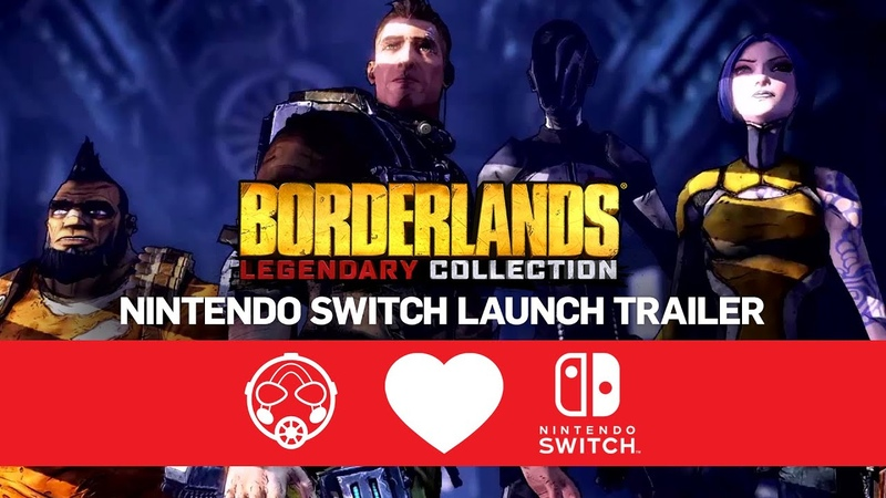 Borderlands Legendary Collection Is Now On Nintendo Switch!