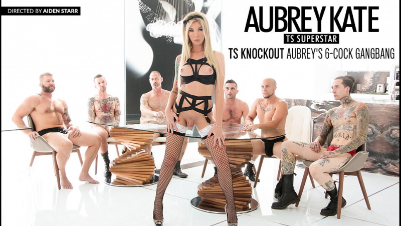 4 Aubrey Kate / Aubrey Kate: TS Суперзвезда [2017, Double Anal, Fetish, First DP, Gangbang, Shemale, Anal, Transsexual,HD 1080p]