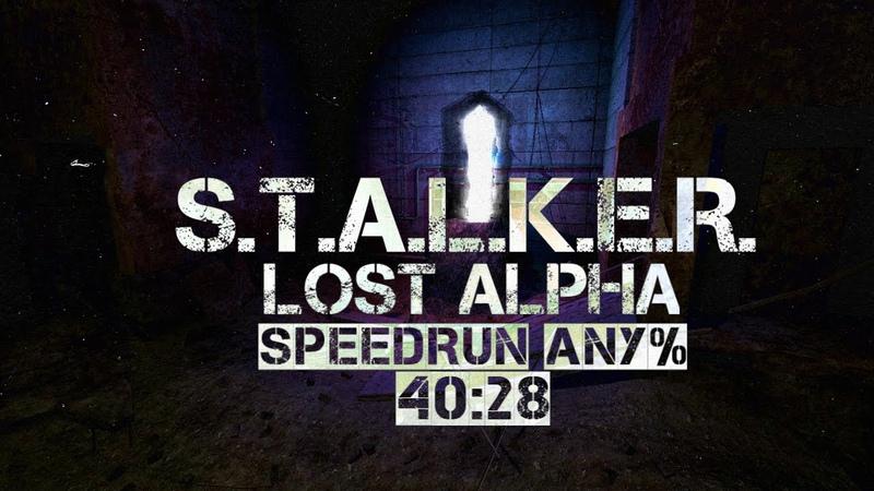 Быстрое прохождение S.T.A.L.K.E.R.: Lost Alpha DC Any% 40:28