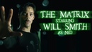 If Will Smith had said yes to 'The Matrix' instead of Keanue Reeves