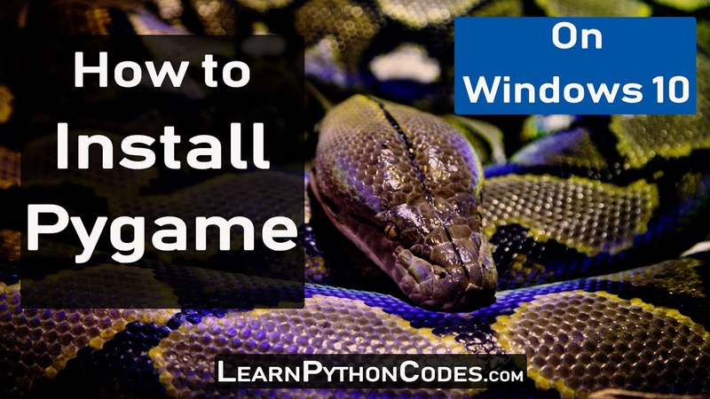 How to Install Pygame on Windows 10 - pip install pygame - Pygame Installation Tutorial - YouTube