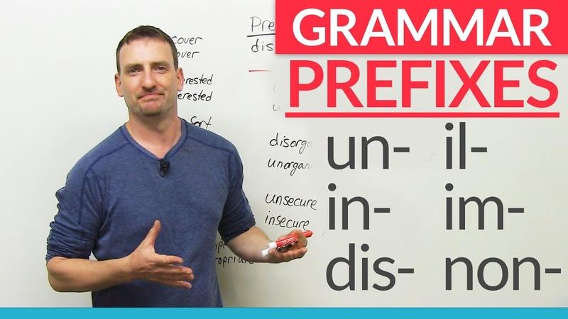 English Grammar: Negative Prefixes - un, dis, in, im, non
