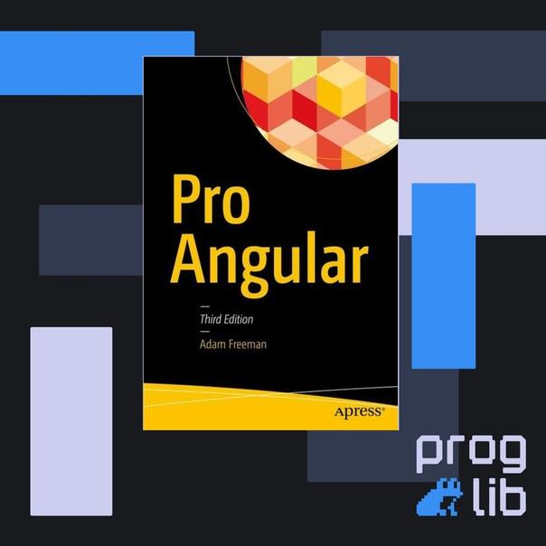 Pro Angular 6, 3rd Edition