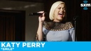 Katy Perry - Smile [Live for SiriusXM]