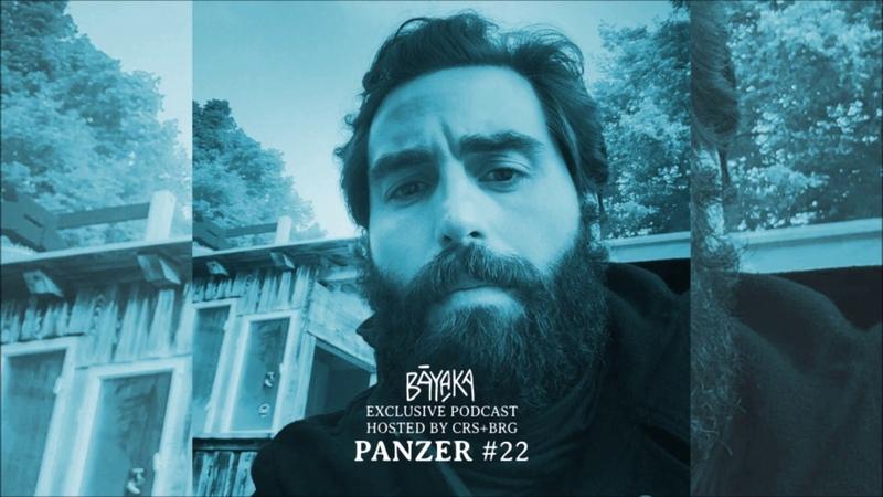 BĀYAKA Exclusive Podcast PANZER 22