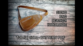 HOW TO MAKE A LEATHER SLING BAG - Tutorial video - PATTERN PDF -  Handmade by JAS