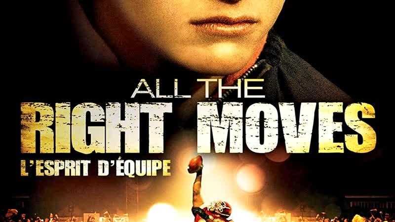L'ESPRIT D'ÉQUIPE 4 DVD HD All the Right Moves