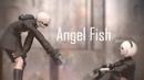 【Nier:Automata MMD】Angelfish - 2B 9S