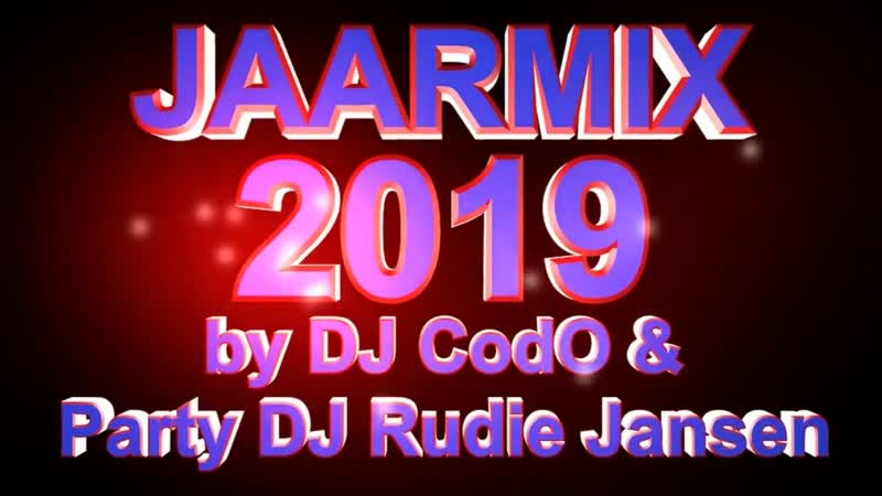DJ CodO Party DJ Rudie Jansen - Yearmix 2019