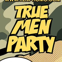 TRUE MEN PARTY | 23.02.19 | PRAVDA