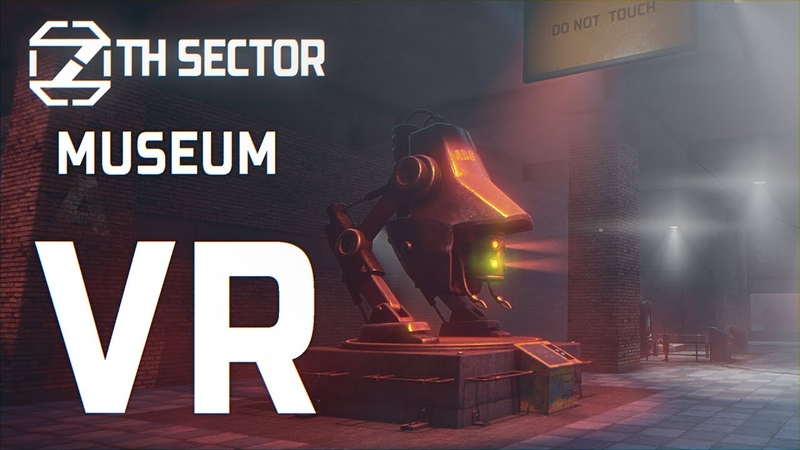 7th Sector. Museum VR First Test