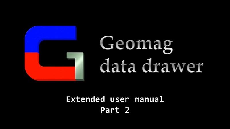 Geomag data drawer расширенное руководство пользователя – часть 2