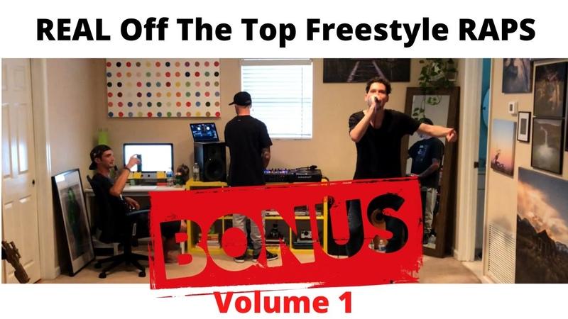 BONUS REAL Off The Top Freestyle Rap Sessions Volume 1 BONUS GADJET