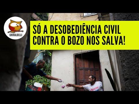 SÓ A DESOBEDIÊNCIA CIVIL CONTRA O BOLSO NOS SALVA