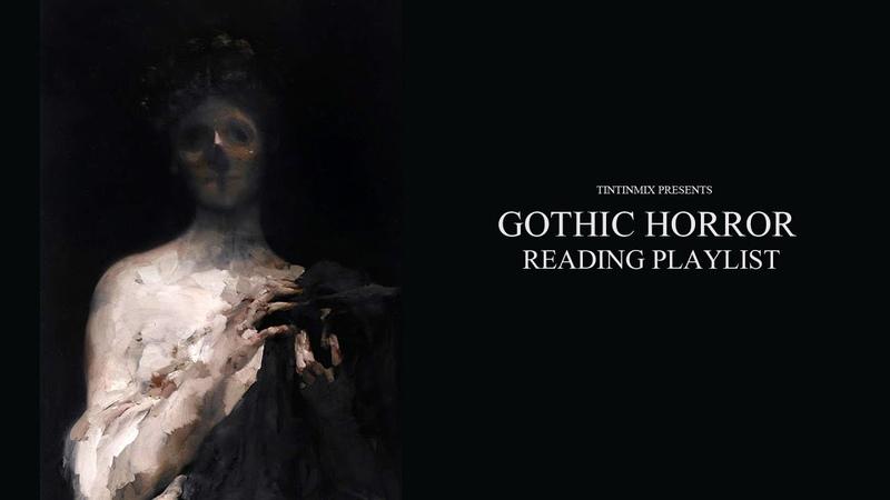 ATMOSPHERIC GOTHIC HORROR READING MUSIC H P Lovecraft Stephen King Edgar Allen Poe