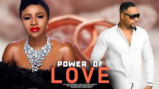 POWER OF  LOVE ( MARY IGWE ) - LATEST 2020 NOLLYWOOD MOVIES   2020 LATEST NOLLYWOOD BLOCKBUSTER