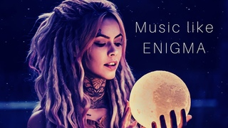 Music like Enigma 1-hour [2020] Relaxing Enigma Style Music