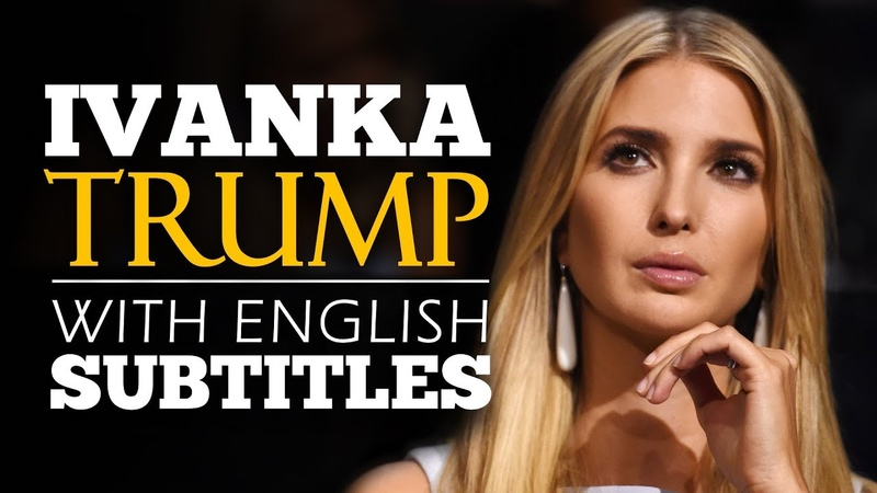 ENGLISH SPEECH   IVANKA TRUMP Think Big Again (English Subtitles)