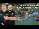 VP vs Vici 4 map Early Push Fight