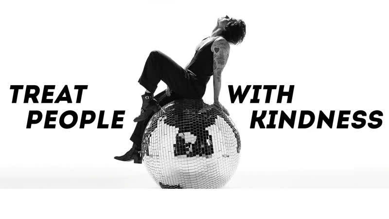 Harry Styles - Treat People with Kindness